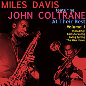 Miles Davis Feat John Coltrane - At Their Best Vol 1 by Miles Davis