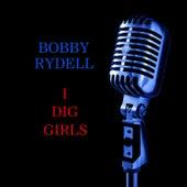 I Dig Girls by Bobby Rydell