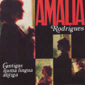 Cantigas Numa Lingua Antiga by Amalia Rodrigues