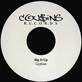 Big It Up by Gyptian