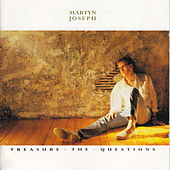 Treasure the Questions by Martyn Joseph