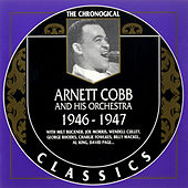 1946-1947 by Arnett Cobb