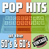 Pop Hits of the 50's & 60's by Various Artists