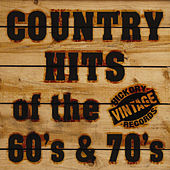 Country Hits of the 60's & 70's by Various Artists
