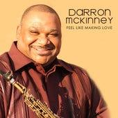 Feel Like Makin' Love by Darron McKinney