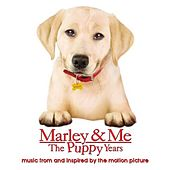 Marley & Me The Puppy Years music from and inspired by the motion picture by Various Artists