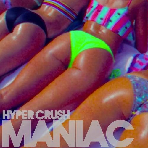 Maniac - Single by Hyper Crush