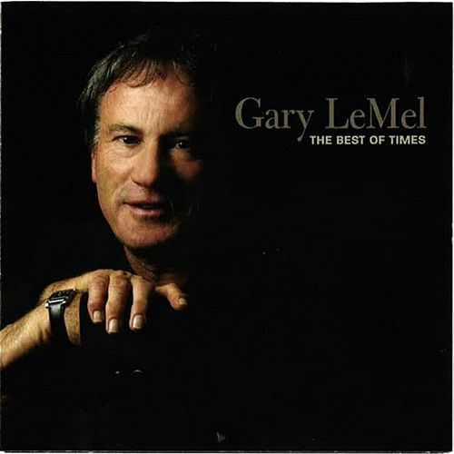 The Best of Times by Gary LeMel