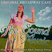 The Sound Of Music (Original Broadway Cast Recording) (Digitally Remastered) by Various Artists
