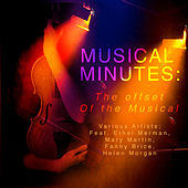 Musical Minutes -The Offset Of the Musical (Digitally Remastered) by Various Artists