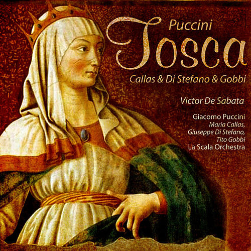 De Sabata: Puccini - Tosca (Digitally Remastered) by Maria Callas