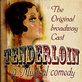 Tenderloin (The Original Broadway Cast) (Digitally Remastered) by Various Artists