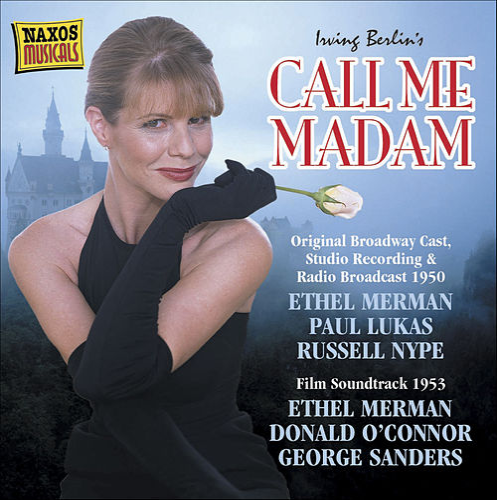 Berlin: Call Me Madam (Original Broadway Cast) (Studio Recording) (1950) by Ethel Merman