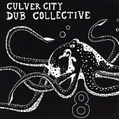 8 by Culver City Dub Collective
