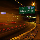 Makin' It by Mike Murray