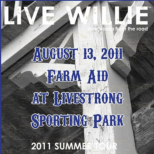 Live Willie: August 13, 2011 by Willie Nelson