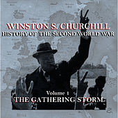 Winston S Churchill's  History Of The Second World War - Volume 1 - The Gathering Storm by Winston Churchill
