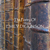 Emily Dickinson - The Poetry by Emily Dickinson
