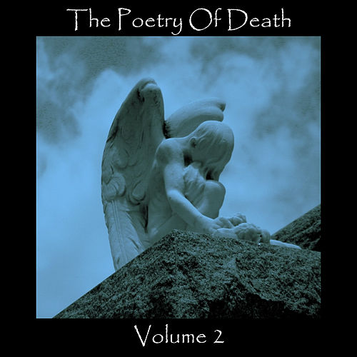 The Poetry Of Death - Volume 2 by Various Artists