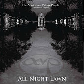 All Night Lawn by Academical Village People