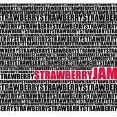 strawberryJAM by The Strawberry Jam