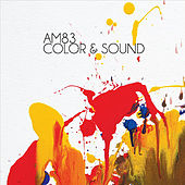 Color & Sound by Am83