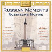 Russian Moments (50 Golden Moments of Classical Music) by Various Artists