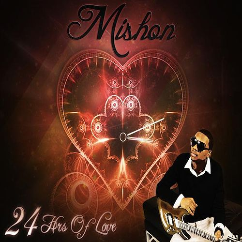 24 Hours Of Love - Single by Mishon