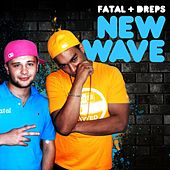 New Wave by Fatal