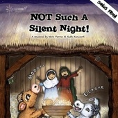 Not Such a Silent Night! by Starshine Singers