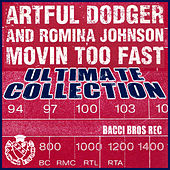 Moving too fast by Artful Dodger