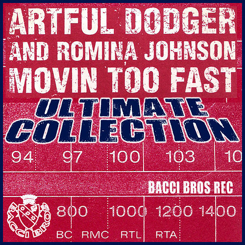 Movin' too fast by Artful Dodger