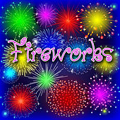 Fireworks by Sound Effects Library