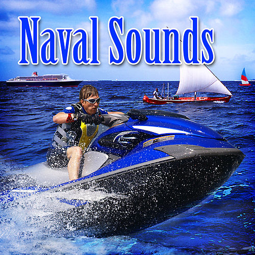Naval Sounds by Dr. Sound Effects SPAM