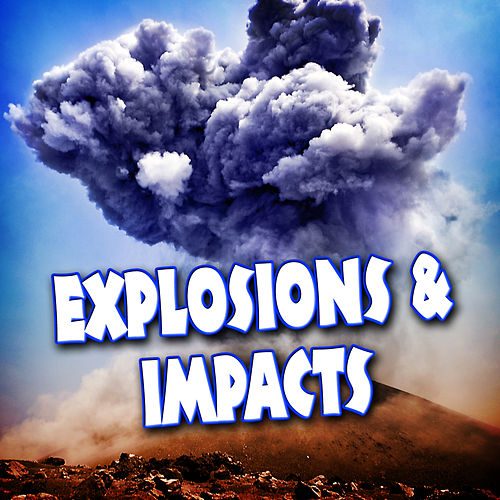 Explosions & Impacts by Dr. Sound Effects SPAM