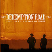 Redemption Road Soundtrack by Various Artists