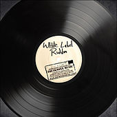 White Label Riddim by Various Artists