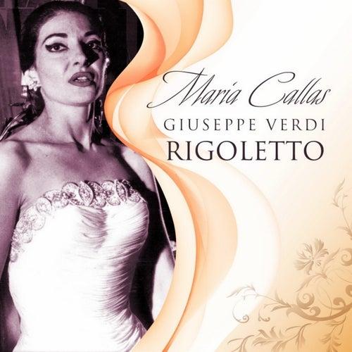 Rigoletto by Maria Callas