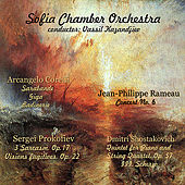 Corelli - Rameau - Prokofiev - Shostakovich: Selected Works by Sofia Chamber Orchestra