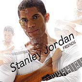 Friends by Stanley Jordan