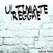 Ultimate Reggae Volume 3 von Various Artists