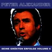 Seine Grossten Erfolge, Vol. 6 by Peter Alexander