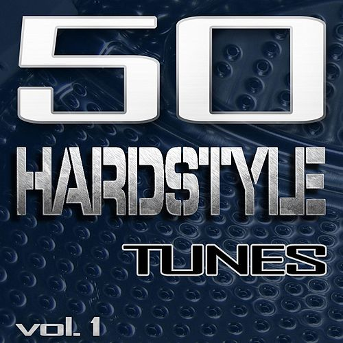 50 Hardstyle Tunes, Vol. 1 - Best of Hands Up Techno, Hard Electro House, Hard Trance, Hard Techno & Jumpstyle 2011 by Various Artists