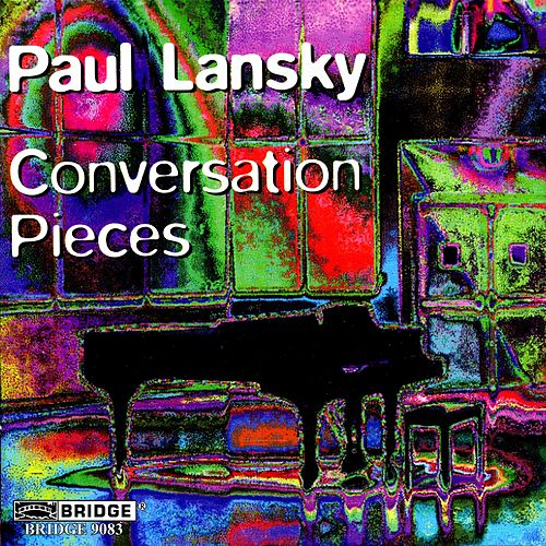 Conversation Pieces by Paul Lansky