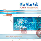 Blue Glass Café by Chris Glassfield