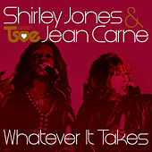 Whatever It Takes by Shirley Jones