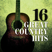 16 Great Country Hits by Various Artists