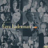 Music of Ezra Laderman, Vol. 1-9 by Various Artists