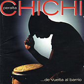 De Vuelta Al Barrio by Chichi Peralta