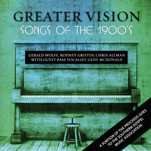 Songs of the 1900s (feat. Gene McDonald) by Greater Vision
